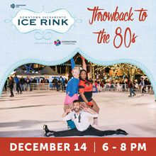 Throwback to the 80s Day at Downtown Sacramento Ice Rink