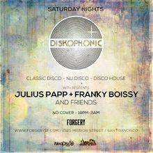 DISKOPHONIC feat Julius Papp, Franky Boissy and friends