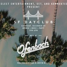SF DAYCLUB featuring Ofenbach | Brunch. Music. Party