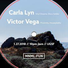 MNML:FUN w/ Carla Lyn and Victor Vega