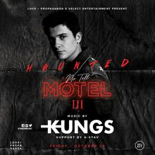 Haunted No Tell Motel w/ Kungs