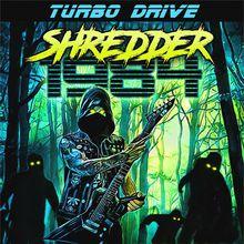 Turbo Drive: Shredder + Dredd