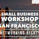 Small Business Workshop San Francisco