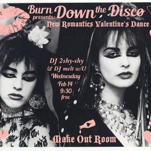 BURN DOWN the DiSCO! ~ 80s DANCE PARTY! ~ presents: Valentine's Dance Party!