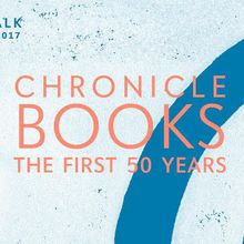BOOK TALK :: Chronicle Books :: The First 50 Years