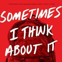 Stephen Elliott: Sometimes I Think About It