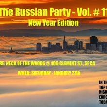The Russian Party-Vol. #11 (New Year Edition)