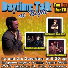 Daytime Talk at Night (Improvised Daytime Talk Show)