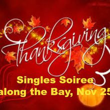 Thanksgiving Singles Soiree by the Bay