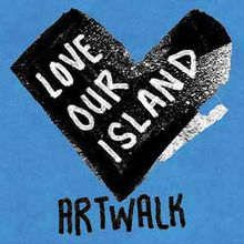 #LoveOurIsland Art Walk: Radical Beauty, Part 1