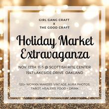 Holiday Market Extravaganza by Girl Gang Craft x The Good Craft
