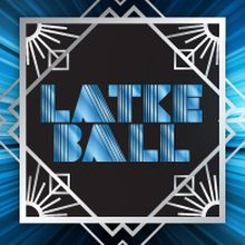 Latke Ball 2017- Party for a Cause