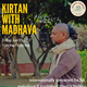 An Evening of Kirtan with Madhava