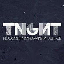 TNGHT - Live Show (Hudson Mohawke + Lunis) Plus BOGL vs DIALS