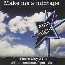 Emo night SF - Make me a mixtape