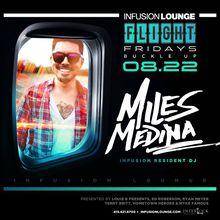 Flight Fridays   Miles Medina
