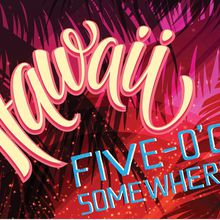 Hawaii Five-O'Clock Somewhere Party Presented by The Guardsmen