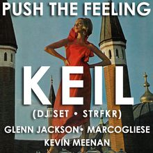Push The Feeling: Keil from STRFKR, Glenn Jackson, Kevin Meenan, Marcogliese