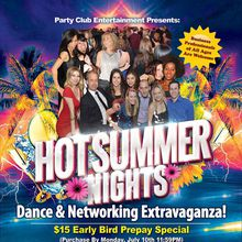 Let's Celebrate At The Biggest Hot Summer Nights Dance and Networking Extravaganza Ever!