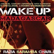 WAKE UP MADAGASCAR 2 feat. Jaojoby, Rajery, Razia, Saramba & Charles Kely