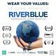 Wear Your Values: The Global Premiere of RiverBlue