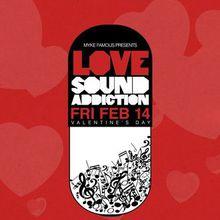Sound Addiction: Valentine's Day