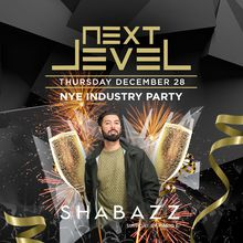 Next Level Thursday feat. Shabazz Industry NYE Party