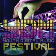 YDM: Youth Digital Music Festival