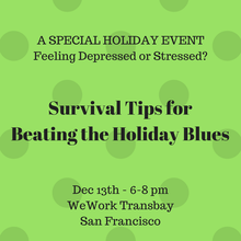 Holiday Stress? Survival Tips for Beating the Holiday Blues