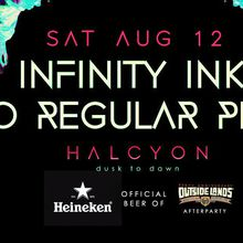 Heineken Official Outside Lands After Party with No Regular Play and Infinity Ink