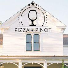 Pizza + Pinot