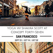 Yoga with Shakira Scott at Concept Forty-Seven - Oct 30