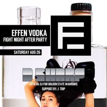 EFFEN FIGHT NIGHT AFTERPARTY