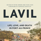 Booksmith presents: Lavil: Life, Love, and Death in Port-Au-Prince
