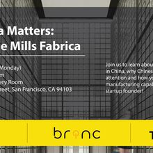 Why China Matters Now! Hardware Startup & Fashion-Tech Meetup