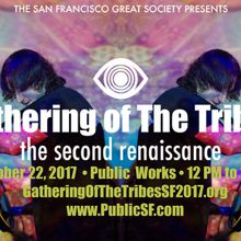 Gathering of The Tribes: The Second Renaissance
