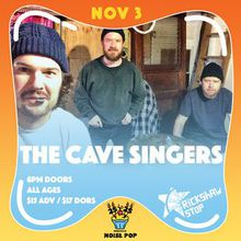 Noise Pop's 25 to 25 Presents The Cave Singers