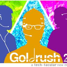 Goldrush 2.0 - Beta Test of New Musical