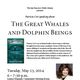 The Great Whales and Dolphin Beings