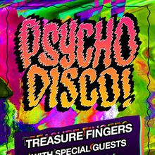 PSYCHO DISCO w/ TREASURE FINGERS & HOTEL GARUDA