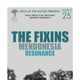 THE FIXINS, Mendonesia, Resonance