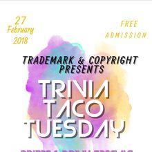Trivia Taco Tuesday at Trademark