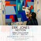 "Eric Jones ""Motion"""