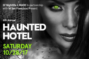 Haunted Hotel | W San Franc...
