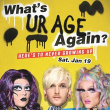 What's UR AGE Again? The New Pop Punk / Alternative Dance Party