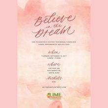 Lime Foundation's Believe In The Dream Fundraiser