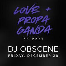 L+P Fridays w/ DJ Obscene