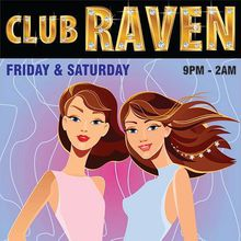 Friday Night at Club Raven