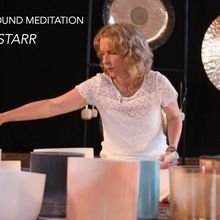 Sacred Sound Meditation Featuring Loriel Starr