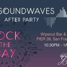 Rock the Bay: San Francisco Bay Gala After Party